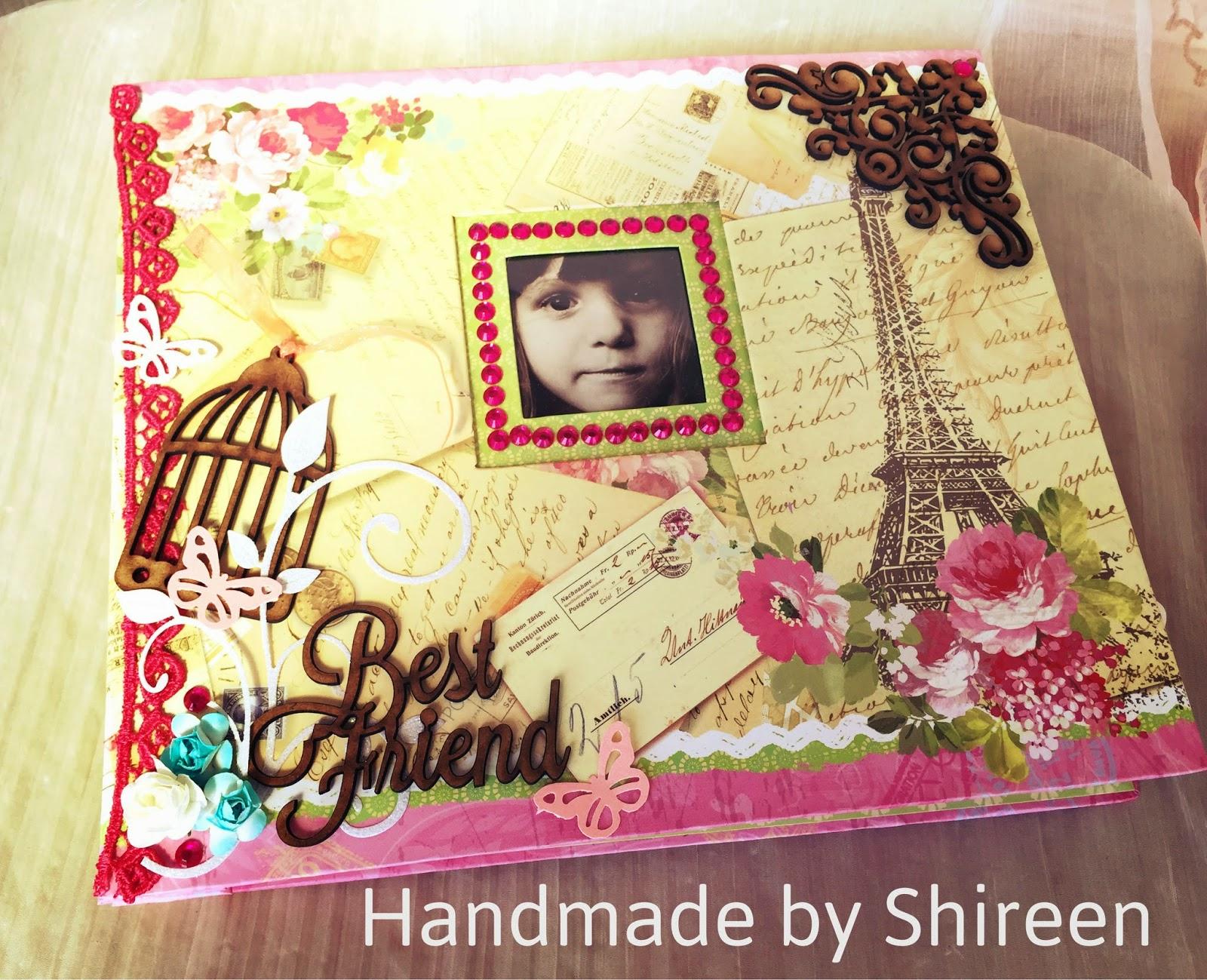 handmade creations by shireen best friend theme scrapbook album