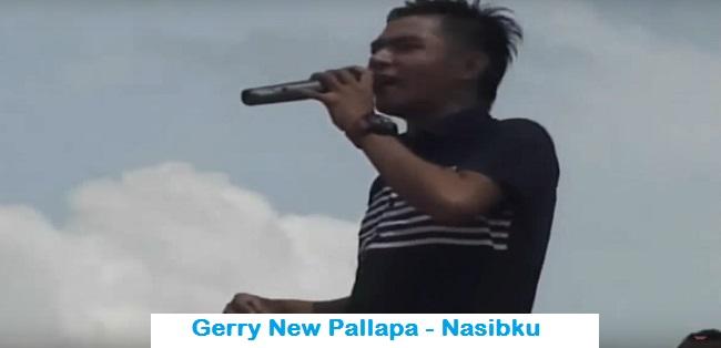 Download Gerry New Pallapa - Nasibku Mp3
