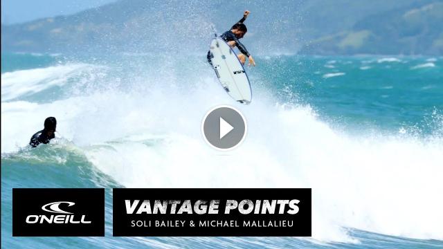 Vantage Points Soli Bailey Mikey Mallalieu O Neill