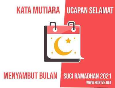 Kata-Kata Mutiara Ucapan Selamat Menyambut Bulan Suci Ramadhan 2021 - hostze.net