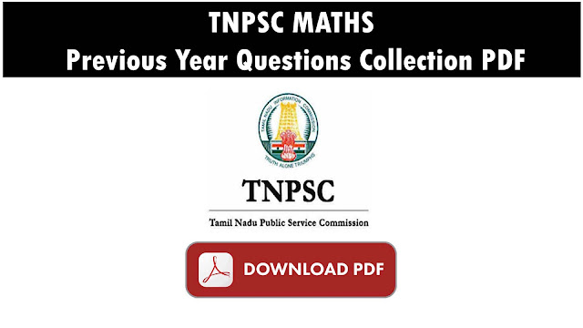TNPSC MATHS - Previous Year Questions Papers PDF Collections