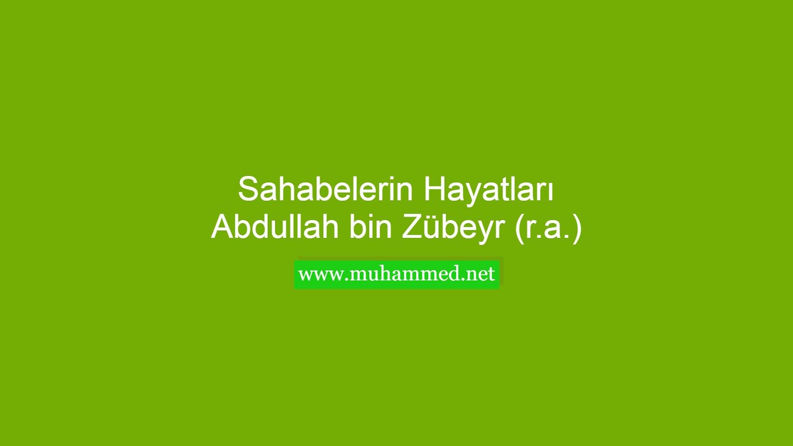 Abdullah bin Zübeyr (r.a.)