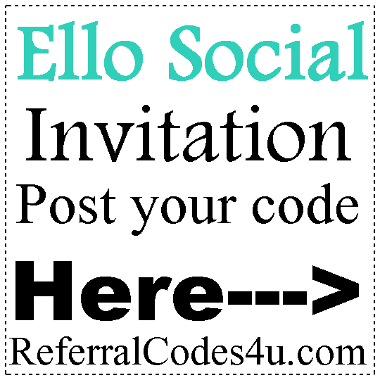 Ello App Android app, Ello Initiation Codes, Ello.co Ratings