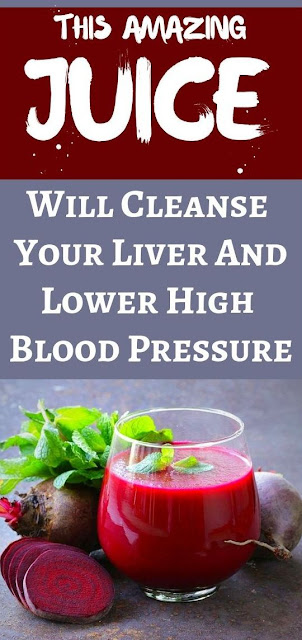 This Juice Cleanses Your Liver Lowers High Blood Pressure