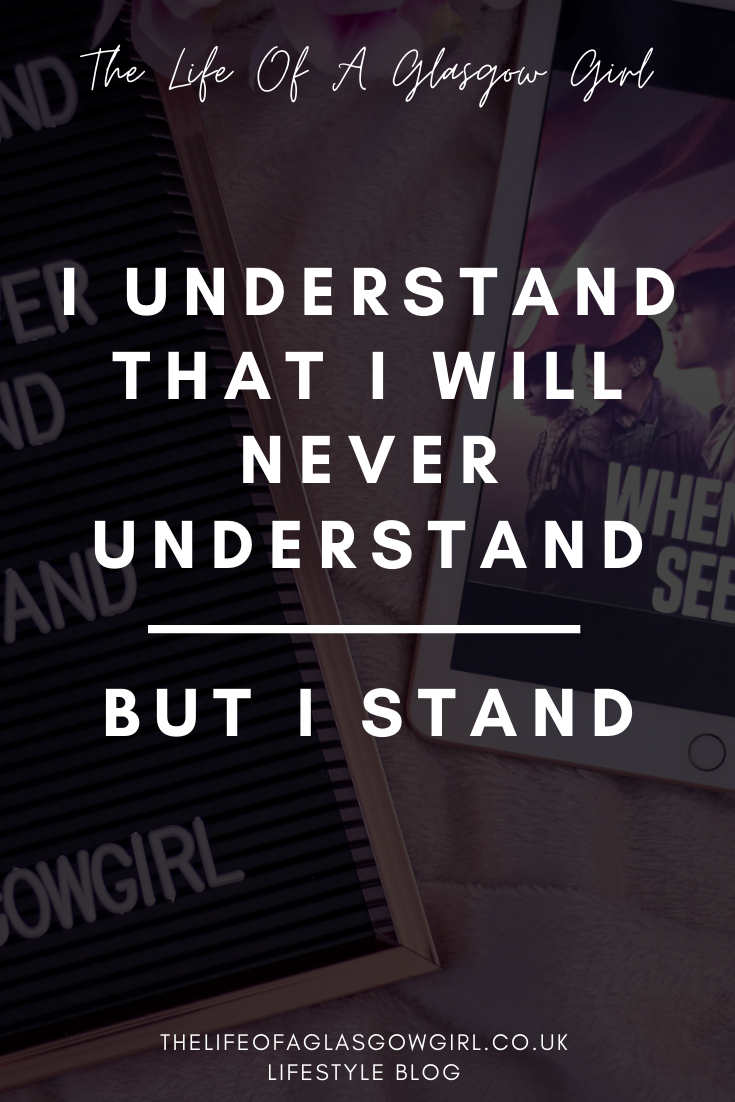 Pinterest image for I understand that I will never understand, but I stand. Blog post on BLM resources on Thelifeofaglasgowgirl.co.uk