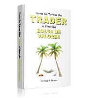 Como Se Tornar Um Trader e Viver da Bolsa de Valores