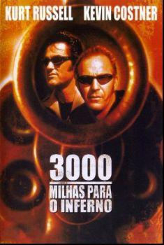3000 Milhas para o Inferno Torrent – BluRay 720p Dual Áudio