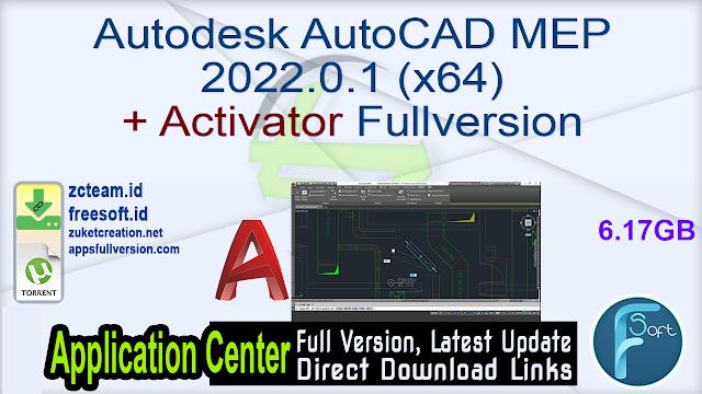 Autodesk AutoCAD MEP 2022.0.1 (x64) + Activator Fullversion