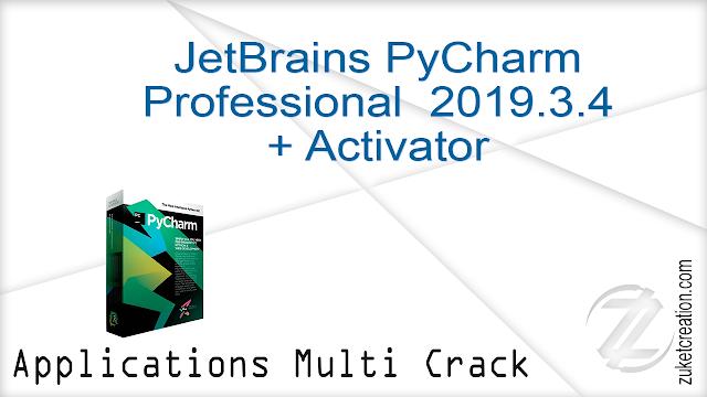 JetBrains PyCharm Professional 2019.3.4 + Activator