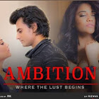 Ambition webseries  & More