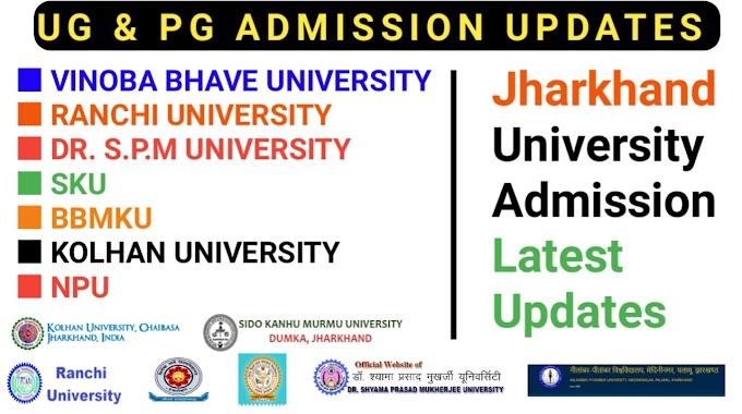 Jharkhand Under Graduation & Post Graduation Admission updates 2020