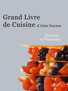 Télécharger Livre Gratuit Le Grand Livre de cuisine, Desserts et Pâtisserie pdf