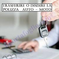 trasferire o disdire l'assicurazione auto o moto