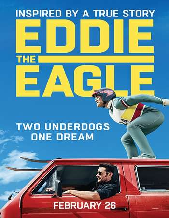 Poster Of Eddie the Eagle 2016 Dual Audio 720p BRRip [Hindi - English] ESubs Free Download Watch Online Worldfree4u