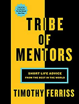 Tribe of Mentors by Timothy Ferriss Ebook Download