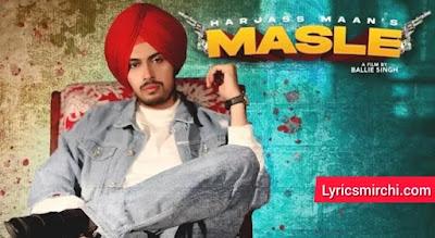 Masle मसले Song Lyrics   Harjass Maan   Latest Punjabi Song 2020