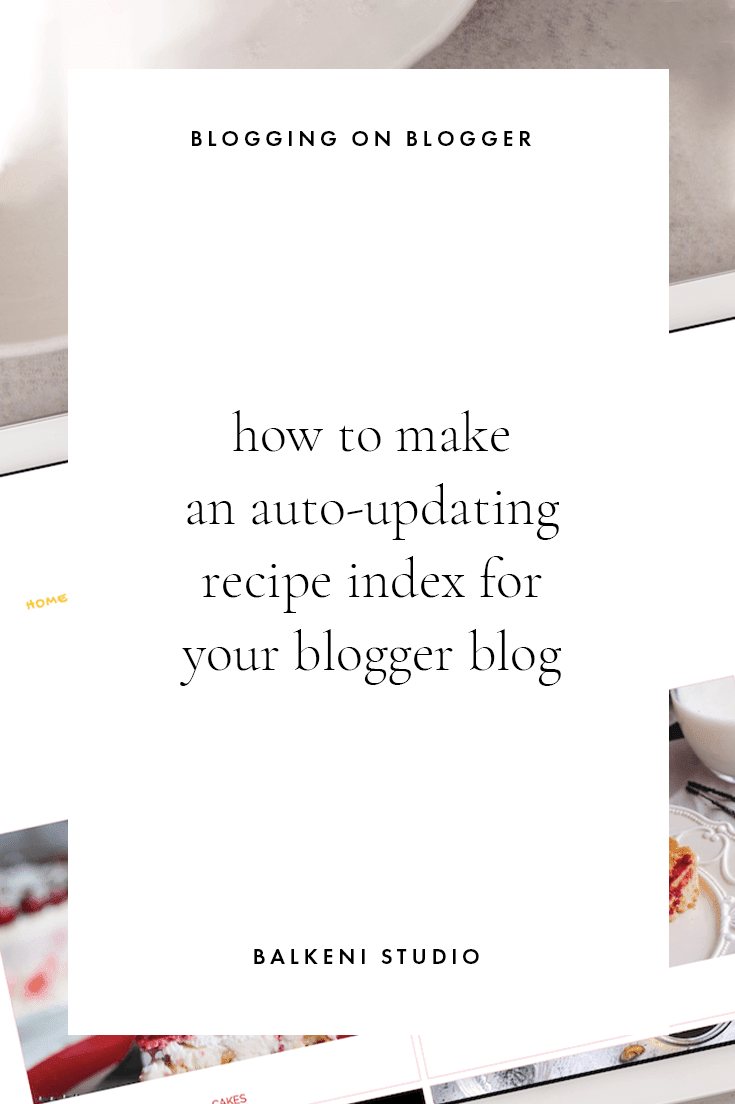 how to make and auto updating recipe index on your blogger blogs