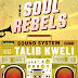 The Soul Rebels Sound System Kicks off West Coast Tour with Talib Kweli