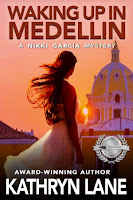 Waking Up in Medellin (Kathryn Lane)
