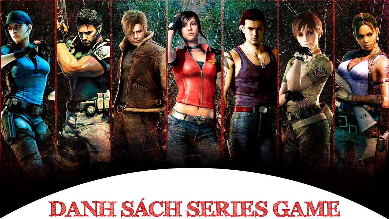 Danh sách Series Game Resident Evil đầy đủ các phiên bản