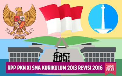Download RPP PKn XI SMA Kurikulum 2013 Revisi 2016
