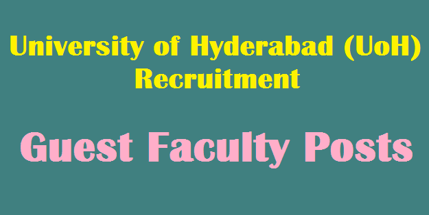 TS Jobs, Guest Faculty, UoH Recruitment, University of Hyderabad, Teaching Posts