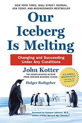 Review: Our Iceberg is Melting, by John Kotter