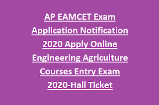 AP EAMCET Exam Application Notification 2020 Apply Online Engineering Agriculture Courses Entry Exam 2020-Exam Syllabus