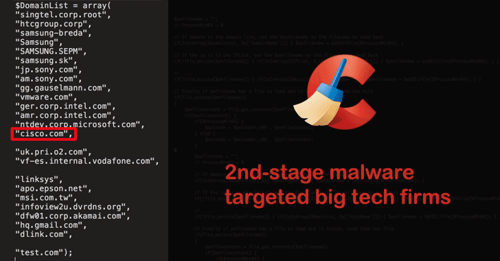CCleaner Malware Infects Big Tech Companies With Second Backdoor