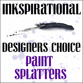 http://inkspirationalchallenges.blogspot.com/2020/04/challenge-211-paint-splatters.html