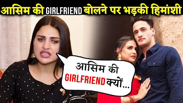 Bigg Boss Fame Himanshi Khurana lashes at media for tagging her as Asim Riaz's girlfriend
