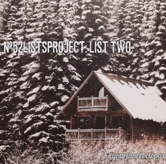 #52ListsProject Winter- List Two