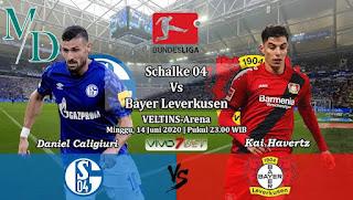 Nonton Live Streaming Schalke 04 Vs Leverkusen, Kickoff 23.00 WIB  Ini LinkNya