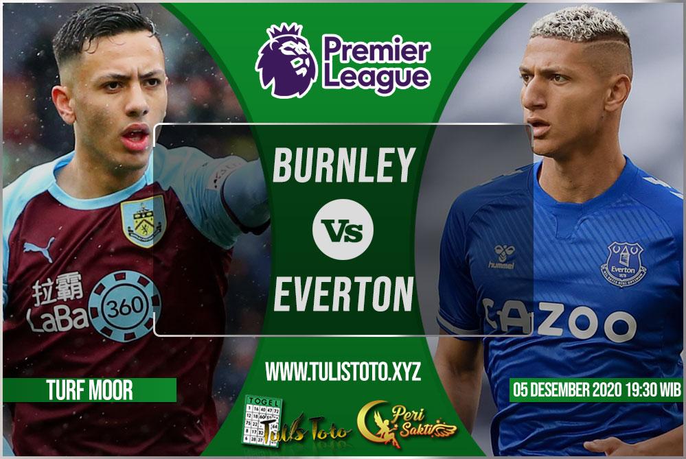 Prediksi Burnley vs Everton 05 Desember 2020