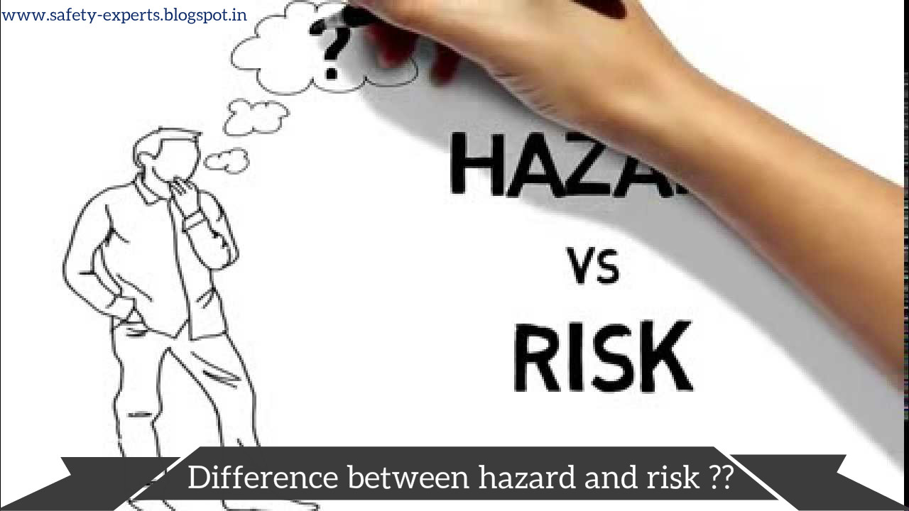 The Difference Between Hazard And Risk