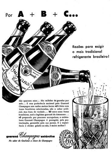 Campanha do Guaraná Antárctica nos anos 60 afirmando sua brasilidade