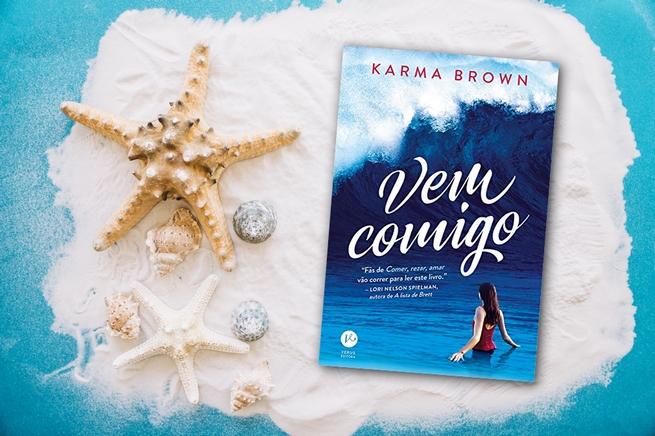 Vem Comigo | Karma Brown