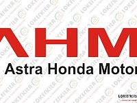 Lowongan Kerja Terbaru PT Astra Honda Motor Lulusan SMA / SMK 2018