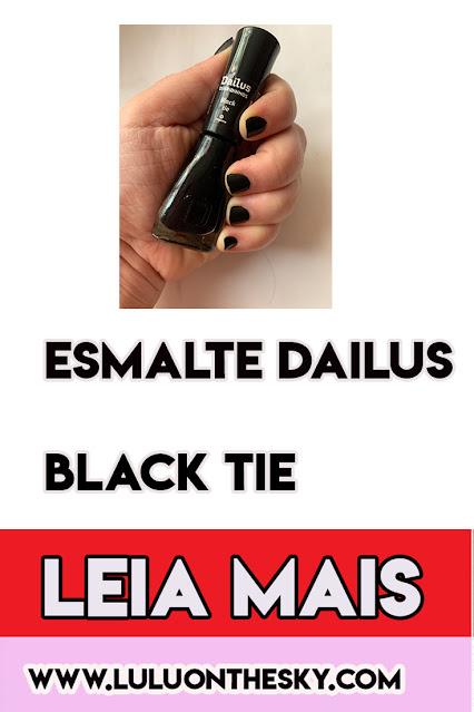 Esmalte Dailus Black Tie