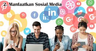 Manfaatkan Sosial Media merupakan tips untuk memikat hati konsumen generasi millennial