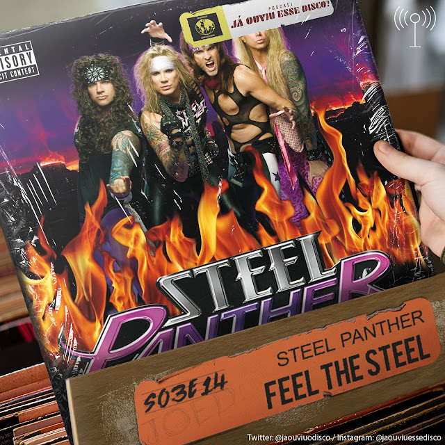 podcast steel panther feel the steel já ouviu esse disco album review critica