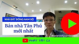 Bán nhà quận Tân Phú