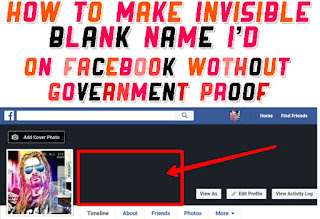 How To Make Invisible Blank (Empty) Name Id On Facebook 2017 Without Government Proof