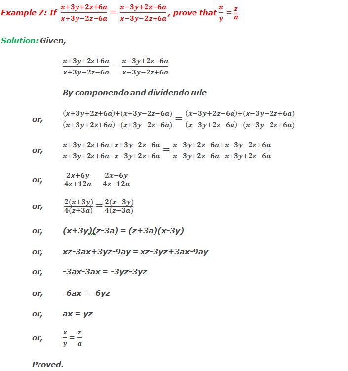 Example 7: If  (x+3y+2z+6a)/(x+3y-2z-6a)=(x-3y+2z-6a)/(x-3y-2z+6a) , prove that x/y =  z/a