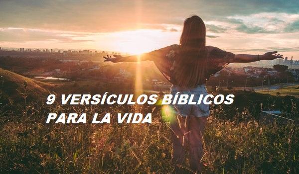 9 VERSÍCULOS BÍBLICOS PARA LA VIDA