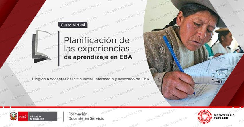 PERUEDUCA: Curso Virtual «Planificación de las experiencias de aprendizaje en Educación Básica Alternativa» [INSCRIPCIONES HASTA EL 26 AGOSTO] www.perueduca.pe