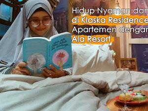 Hidup Nyaman Berkualitas di Klaska Residence Surabaya, Apartemen dengan Fasilitas Ala Resort