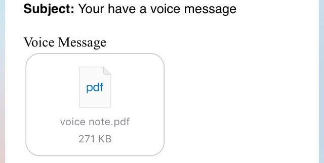"A ""voice message"" in a PDF attachment is peculiar."