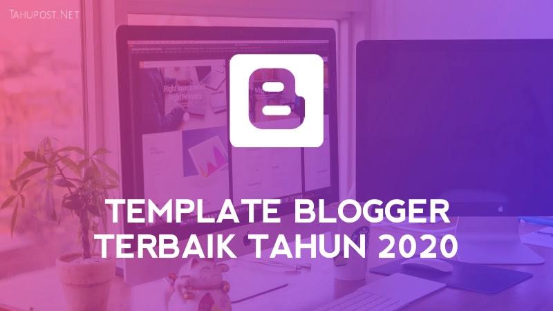 Template Blogger 2020, Template Blogger Terbaik, Template Blogger Premium Gratis