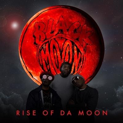 Black Moon - Rise Of Da Moon (2019) - Album Download, Itunes Cover, Official Cover, Album CD Cover Art, Tracklist, 320KBPS, Zip album